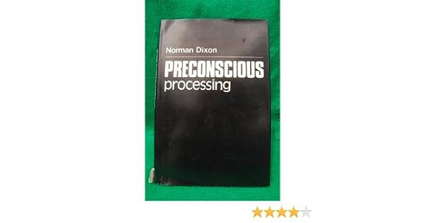PRECONSCIOUS PROCESSING DIXON DOWNLOAD