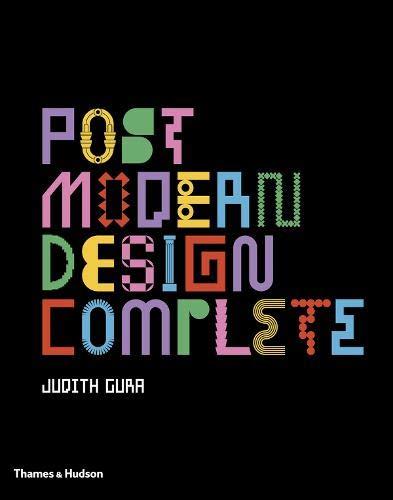 Image of Postmodern Design Complete: Design, Furniture, Graphics, Architecture, Interiors
