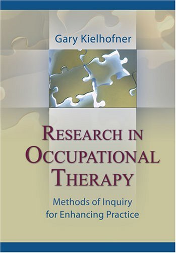 Research in Occupational Therapy: Methods of Inquiry for Enhancing Practice Pdf