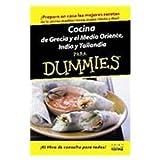 Cocina de Grecia y el Medio Oriente, India y Tailandia para Dummies/The Cooking of Greece, the Middle East, India, and Thailand For Dummies