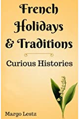 French Holidays & Traditions Paperback