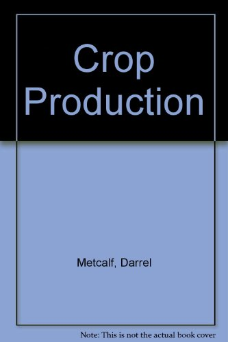 Crop Production: Principles and Practices