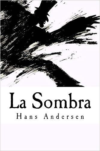 La Sombra Spanish Edition Andersen Hans Christian