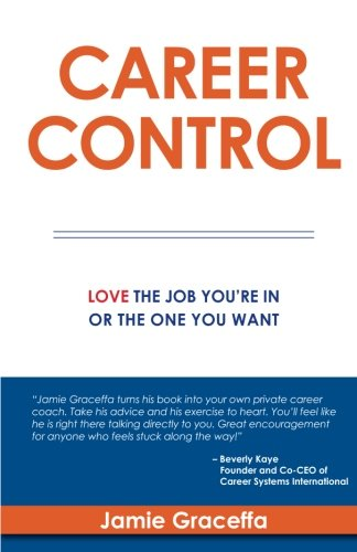 Download Career Control: Love The Job You're In Or The One You Want pdf epub