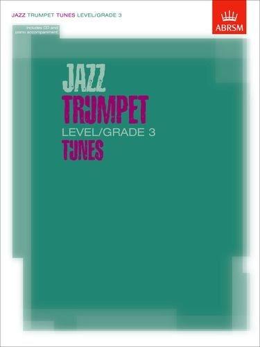 Read Online Jazz Trumpet Level/Grade 3 Tunes, Part & Score & CD (ABRSM Exam Pieces) by ABRSM (2003-06-12) pdf epub