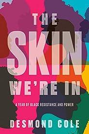 Skin We're In,