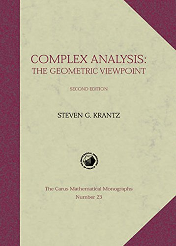 Complex Analysis: The Geometric Viewpoint (Carus Mathematical Monographs)