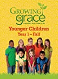 img - for Growing in Grace: Step By Step for Younger Children Fall book / textbook / text book