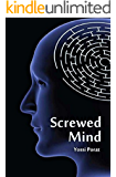 Screwed Mind - An Espionage Thriller: The International Mystery of the Mossad and Other Intelligence Agencies