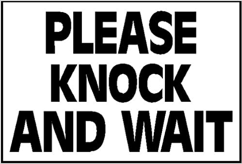 Knock And Wait