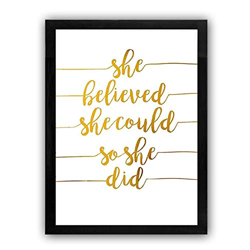 She Believed She Could So She Did Quote Saying Framed Cardstock Art Print, Motivational Phrase Gold Foil Print 8x10 inch Poster,Great Gift for Girl -Wood Frame Ready to ()