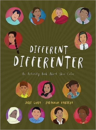 Different Differenter: An Activity Book about Skin Color ...