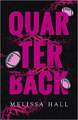 Quarterback: Amazon.es: Hall, Melissa: Libros