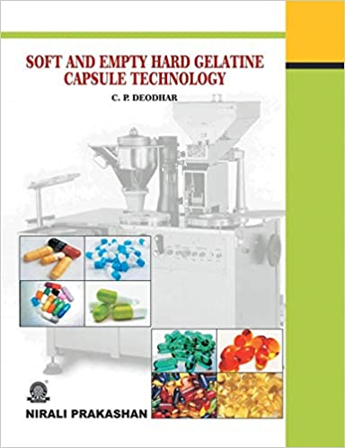 SOFT AND EMPTY HARD GELATINE CAPSULE TECHNOLOGY: C P DEODHAR
