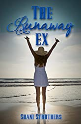 The Runaway Ex (The Runaway Series Book 2)
