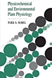Physiochemical and Environmental Plant Physiology, Nobel, Park S., 0125200218