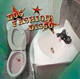 Committed to a Bright Future by Dog Fashion Disco (2003-05-06)
