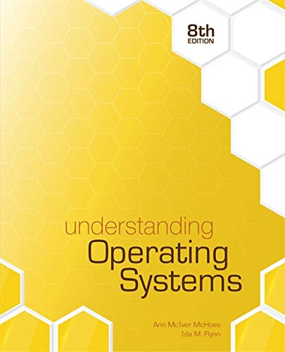 Understanding Operating Systems by Cengage Learning