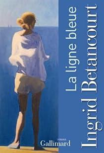 La ligne bleue par Betancourt