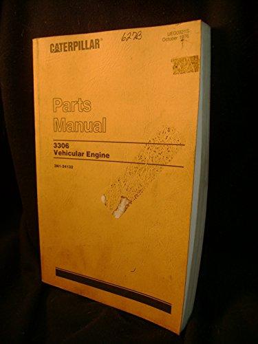 Caterpillar 3306 Vehicular Engine Parts Catalog Manual
