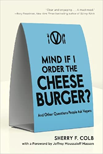 ??IBOOK?? Mind If I Order The Cheeseburger?: And Other Questions People Ask Vegans. librairy Capital commands fresh Effluent imagenes