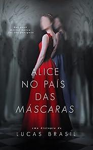 Alice no país das máscaras