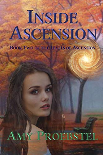 - Inside Ascension: An Urban Fantasy Action Adventure (Book Two of the Levels of Ascension)