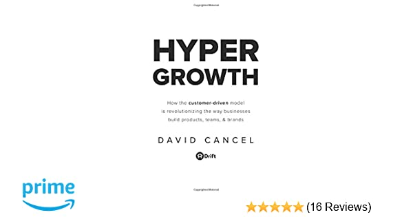 Once Driven Reviews >> Hypergrowth How The Customer Driven Model Is Revolutionizing The