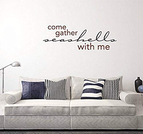 - A Design World Removal Wall Quote Come Gather Seashells with Me (Lowercase Version) Inspirational Family Words Quote Vinyl Family Wall Sticker Wall Decal Family Room Art Decoration