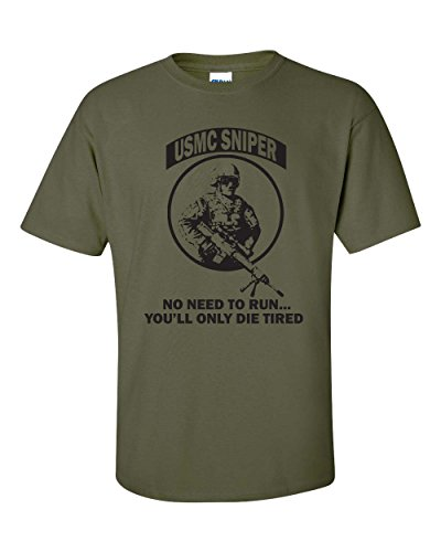 Jacted Up Tees USMC Sniper No Need to Run Men's T-Shirt - Med Military Green (425)