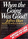 img - for When the Going Was Good book / textbook / text book