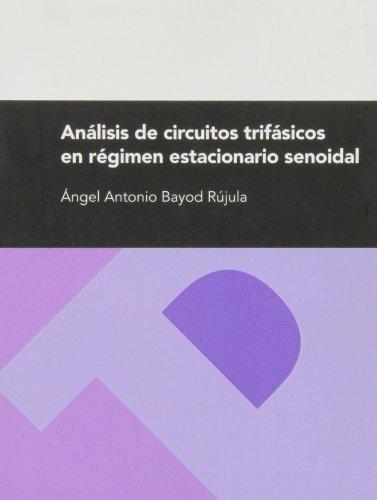 Descargar Libro Analisis De Circuitos Trifasicos En Regimen Estacionario Senoidal Angel Antonio Bayod Rujula