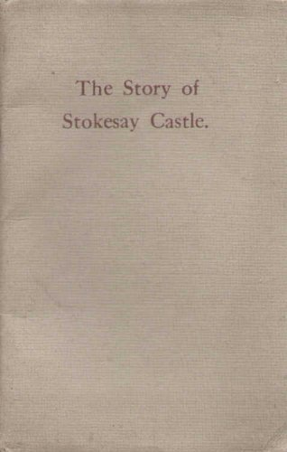 The story of Stokesay Castle