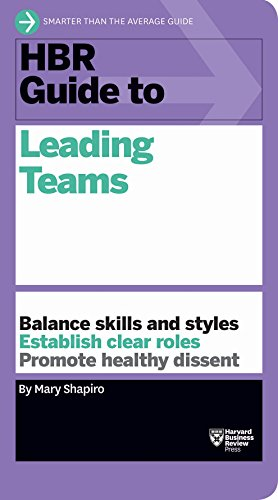 2015 Team Rock - HBR Guide to Leading Teams (HBR Guide Series)
