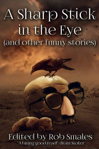 Eye Strand - A Sharp Stick in the Eye (and other funny stories)