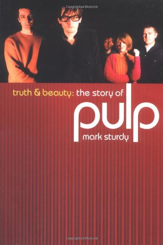 Pulp: Truth and Beauty