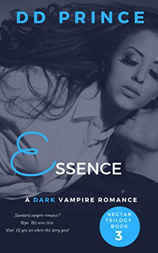 Essence Series - Essence (Nectar Trilogy, Book 3)
