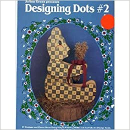 Joann Green Presents Designing Dots 2 17 Designs And