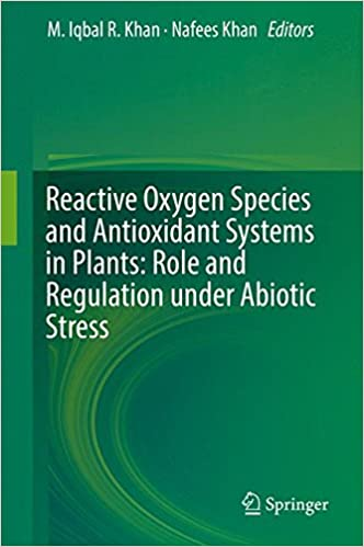 reactive-oxygen-species-and-antioxidant-systems-in-plants-role-and-regulation-under-abiotic-stress