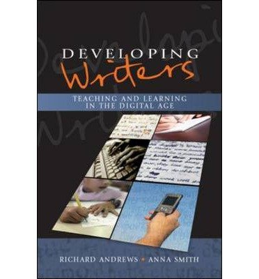Developing Writers: Teaching and Learning in the Digital Age (Hardback) - Common pdf