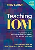 Teaching IOM, Kathleen M. White and Ann O'Sullivan, 1558104542