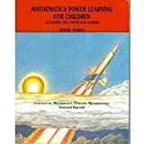 Mathematics Power Learning for Children: Activating the Contextual Learner : Book Three