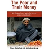 [(The Poor and Their Money: Microfinance from a Twenty-first Century Consumer's Perspective)] [Author: Stuart Rutherford] pub