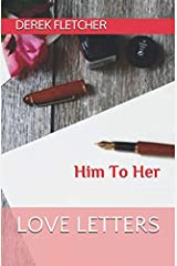 Love Letters: Him To Her Paperback