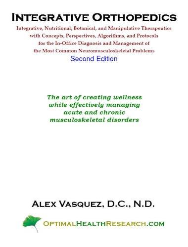 Read Online Integrative Orthopedics: Integrative, Nutritional, Botanical and Manipulative Therapeutics ebook