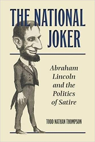 Amazon Com The National Joker Abraham Lincoln And The Politics Of