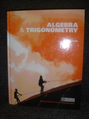 Algebra & Trigonometry: IVY TECH Custom Edition PDF Text fb2 ebook
