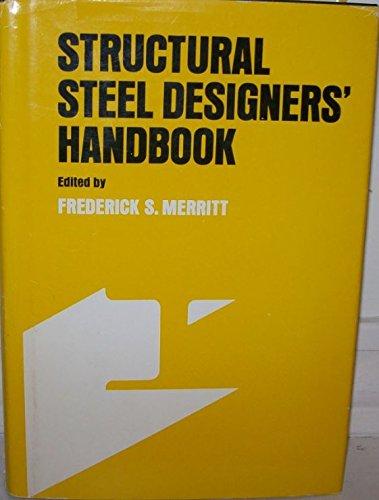 Structural steel designers' handbook