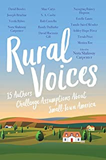 Book Cover: Rural Voices: 15 Authors Challenge Assumptions About Small-Town America