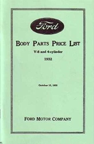 FORD CAR & TRUCK 1932 FACTORY BODY PARTS LIST MANUAL OWNERS - FOR V-8 & 4-Cyilinder Tudor Sedan, Roadster, Coupe, Fordor Sedan, Phaeton, Cabriolet, Victoria, commercial body listings for the - Bolts Fender Bracket